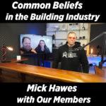 EPISODE 19 – Common Beliefs In The Building Industry